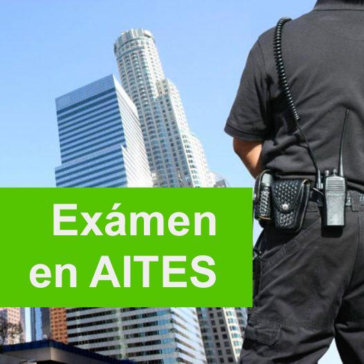 Vigilante de Seguridad – T.I.P. EXAMEN AITES